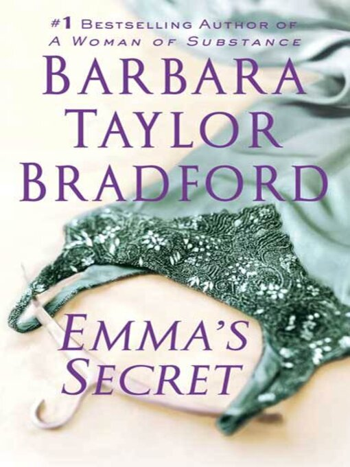 Title details for Emma's Secret by Barbara Taylor Bradford - Available