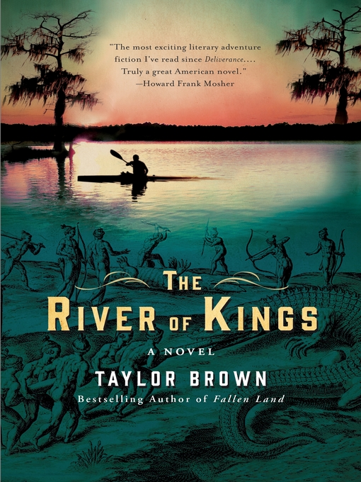 Title details for The River of Kings by Taylor Brown - Available