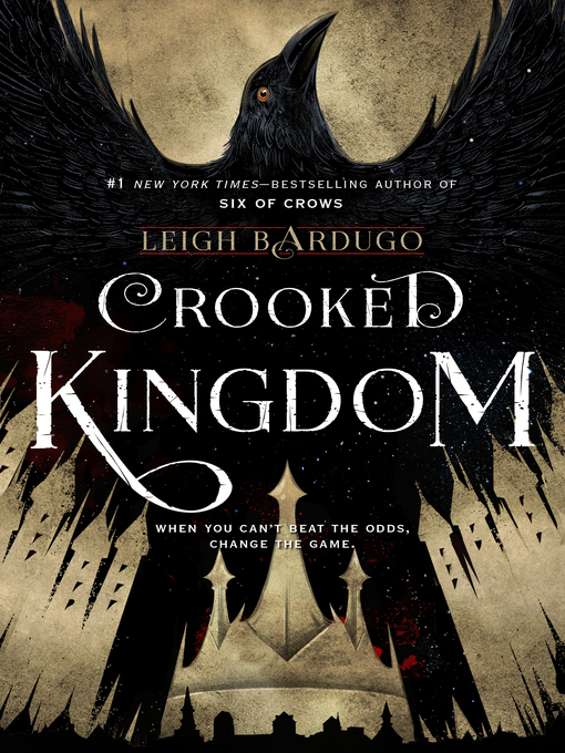 Title details for Crooked Kingdom by Leigh Bardugo - Wait list