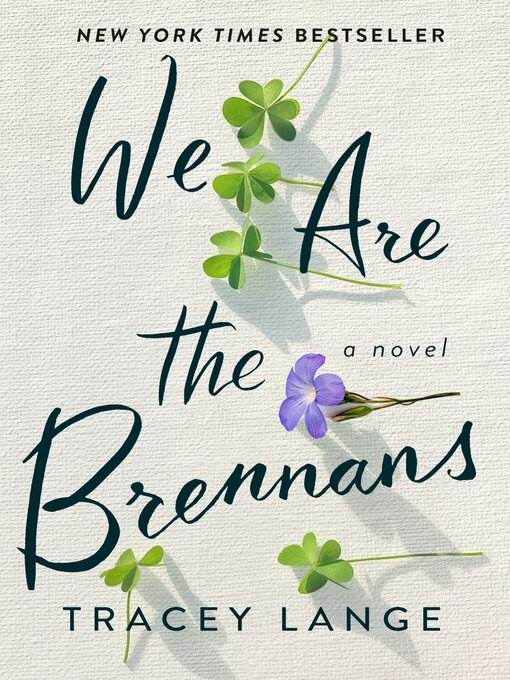 Title details for We Are the Brennans by Tracey Lange - Available