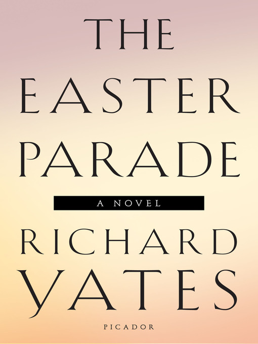 Title details for The Easter Parade by Richard Yates - Wait list