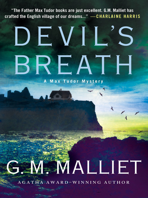 Title details for Devil's Breath by G. M. Malliet - Wait list