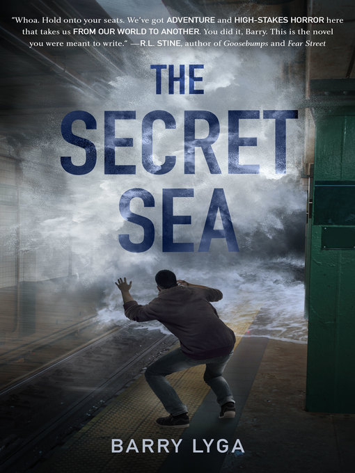 Title details for The Secret Sea by Barry Lyga - Available