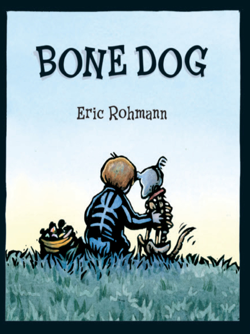 Bone Dog A Picture Book