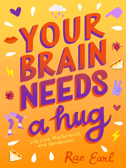 Title details for Your Brain Needs a Hug by Rae Earl - Available