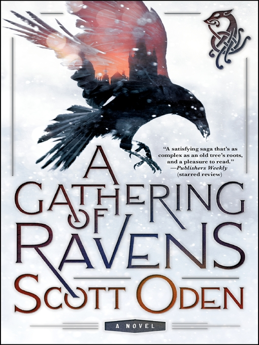 Title details for A Gathering of Ravens--A Novel by Scott Oden - Wait list