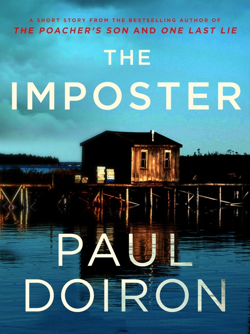 Title details for The Imposter by Paul Doiron - Available