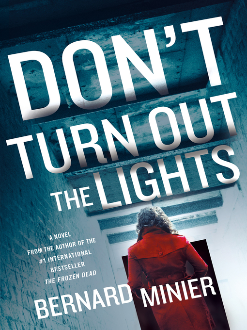 Title details for Don't Turn Out the Lights by Bernard Minier - Available
