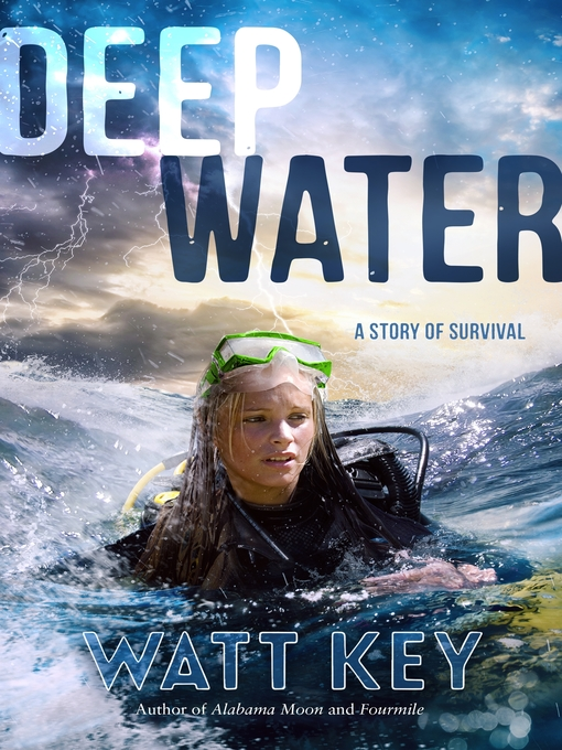 Title details for Deep Water by Watt Key - Wait list