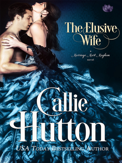 Title details for The Elusive Wife by Callie Hutton - Wait list