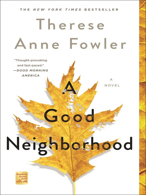 Title details for A Good Neighborhood by Therese Anne Fowler - Available
