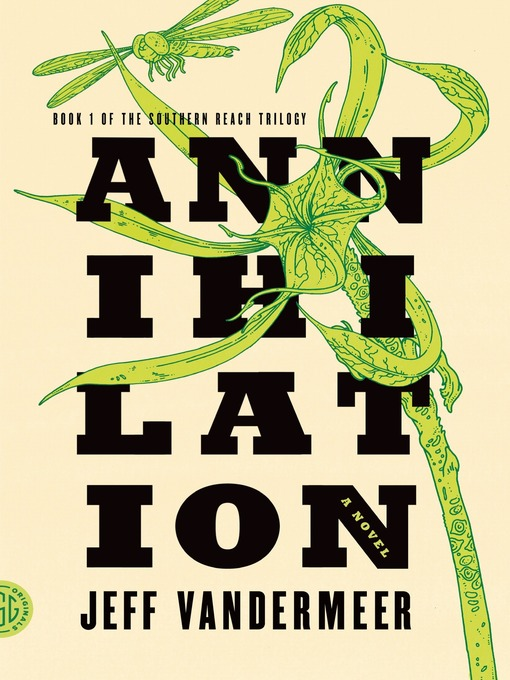 Title details for Annihilation by Jeff VanderMeer - Available