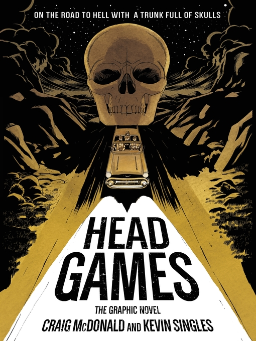 Title details for Head Games--The Graphic Novel by Craig McDonald - Available