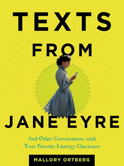 Title details for Texts from Jane Eyre by Mallory Ortberg - Wait list