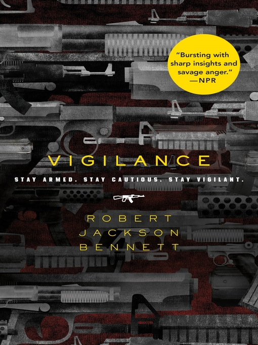 Title details for Vigilance by Robert Jackson Bennett - Available