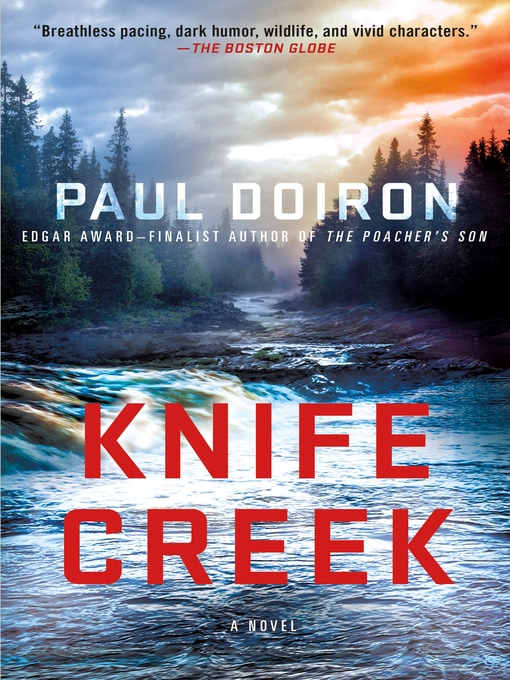 Title details for Knife Creek by Paul Doiron - Available