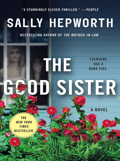 Title details for The Good Sister by Sally Hepworth - Wait list