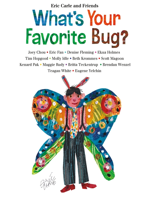 Title details for What's Your Favorite Bug? by Eric Carle - Wait list