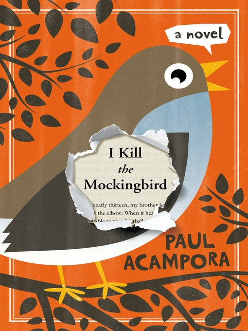 Title details for I Kill the Mockingbird by Paul Acampora - Available