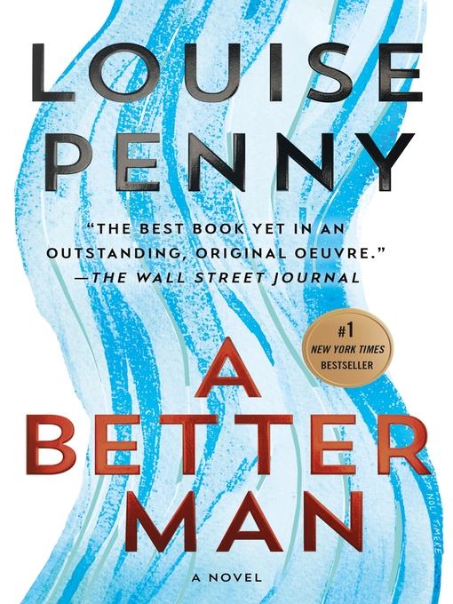 Title details for A Better Man by Louise Penny - Wait list
