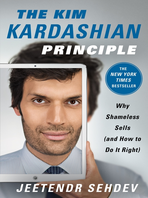 Title details for The Kim Kardashian Principle by Jeetendr Sehdev - Available