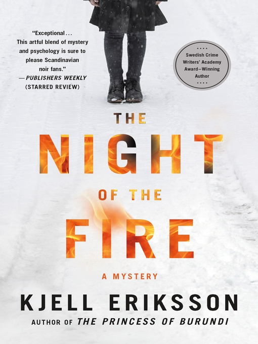 Title details for The Night of the Fire by Kjell Eriksson - Available