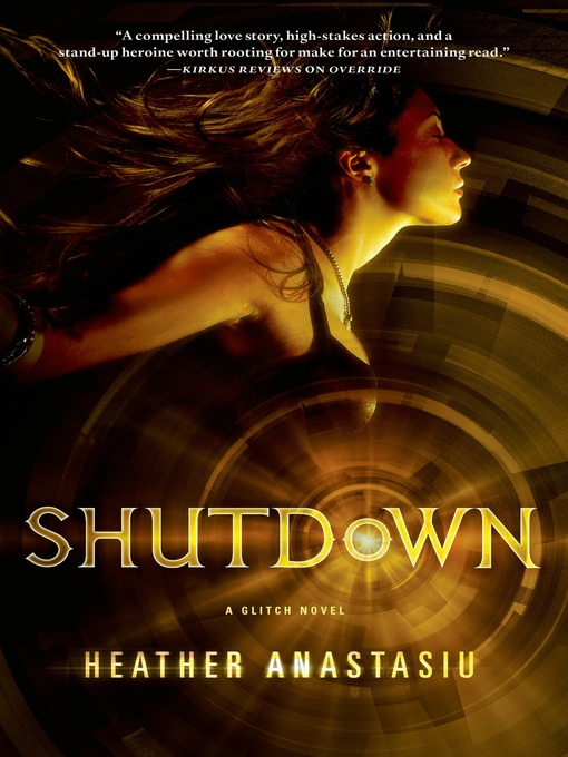 Title details for Shutdown by Heather Anastasiu - Available