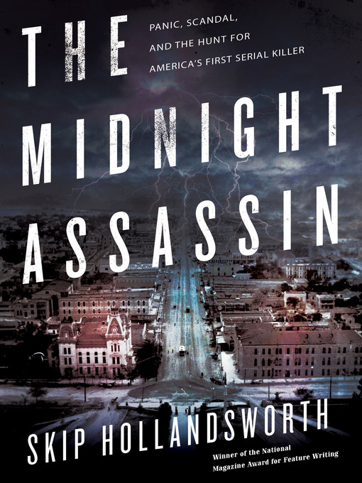 Title details for The Midnight Assassin by Skip Hollandsworth - Available