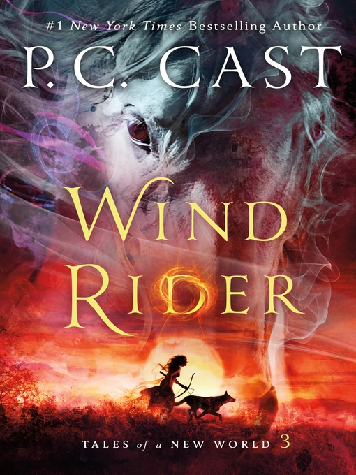 Title details for Wind Rider by P. C. Cast - Available