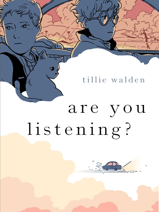 Title details for Are You Listening? by Tillie Walden - Available