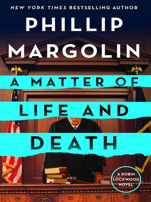 Title details for A Matter of Life and Death by Phillip Margolin - Wait list