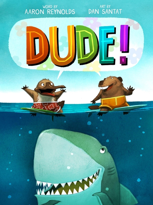 Title details for Dude! by Aaron Reynolds - Wait list