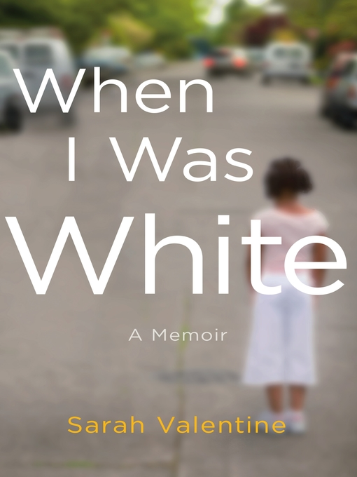 When I was white a memoir