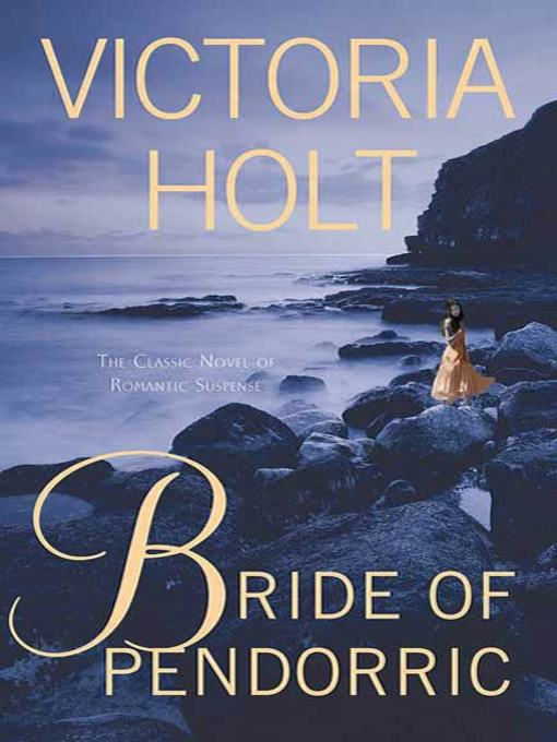 Title details for Bride of Pendorric by Victoria Holt - Wait list
