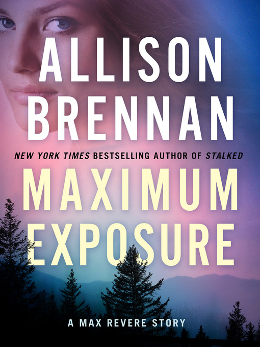 Title details for Maximum Exposure by Allison Brennan - Wait list
