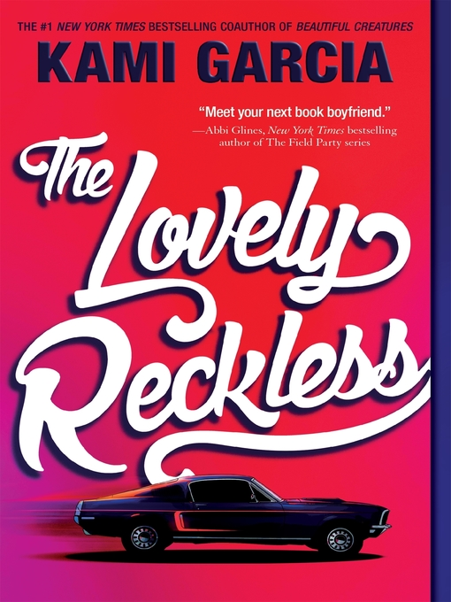 Title details for The Lovely Reckless by Kami Garcia - Wait list