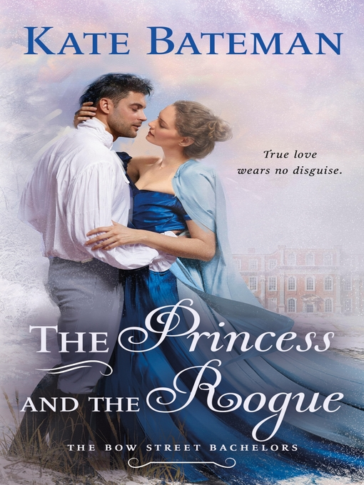 Title details for The Princess and the Rogue by Kate Bateman - Wait list