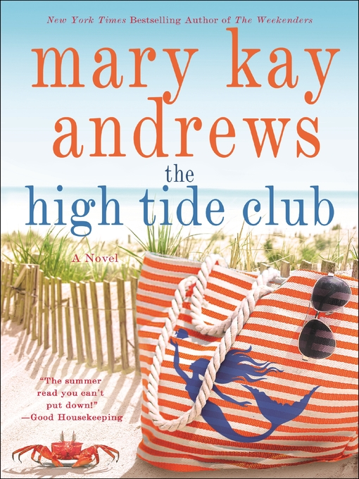Title details for The High Tide Club by Mary Kay Andrews