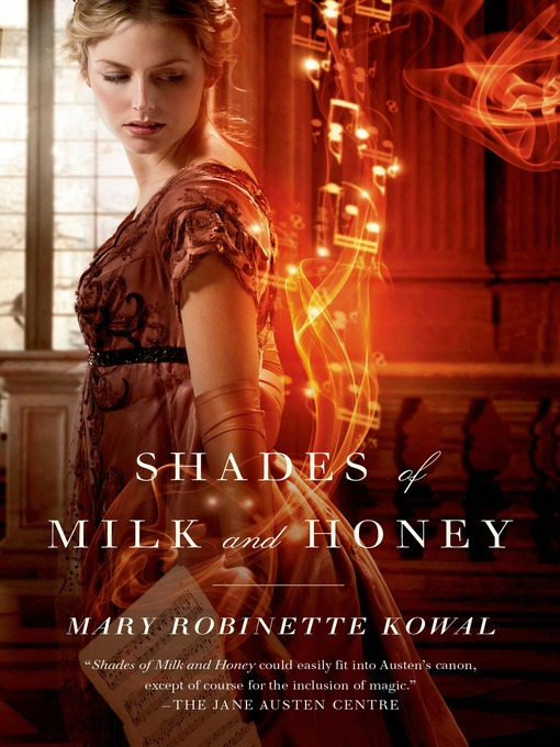Title details for Shades of Milk and Honey by Mary Robinette Kowal - Wait list