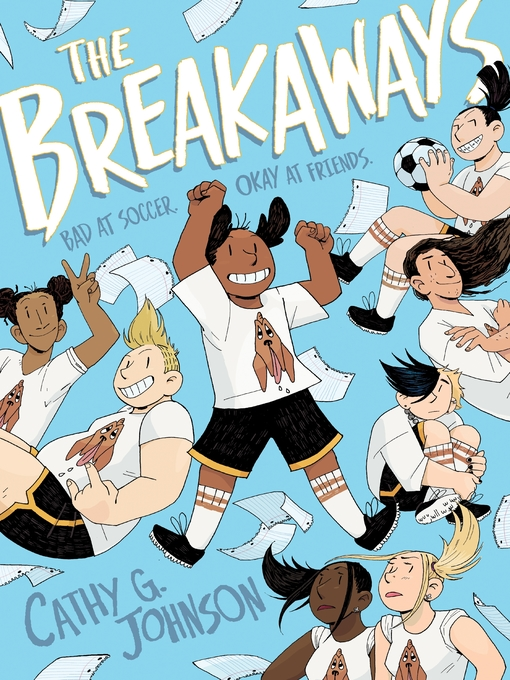 Title details for The Breakaways by Cathy G. Johnson - Available