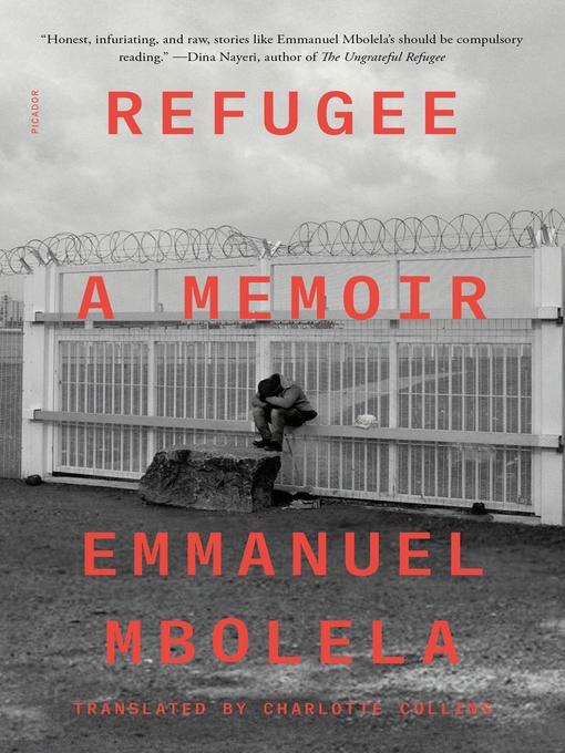 Title details for Refugee by Emmanuel Mbolela - Available
