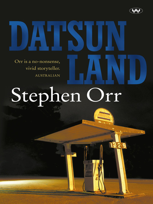 Title details for Datsunland by Stephen Orr - Available