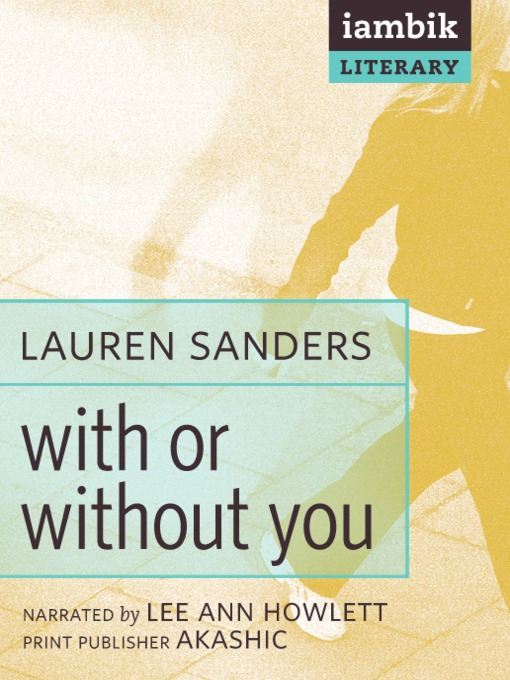 Title details for With or Without You by Lauren Sanders - Available