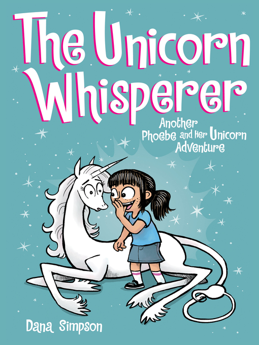 Title details for The Unicorn Whisperer by Dana Simpson - Wait list