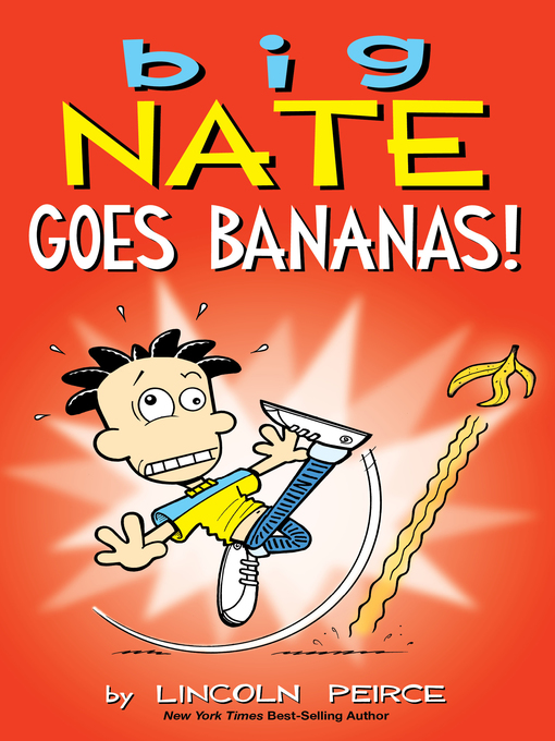 Title details for Big Nate Goes Bananas! by Lincoln Peirce - Available