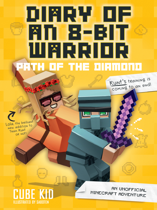 Title details for Diary of an 8-Bit Warrior: Path of the Diamond by Cube Kid - Wait list