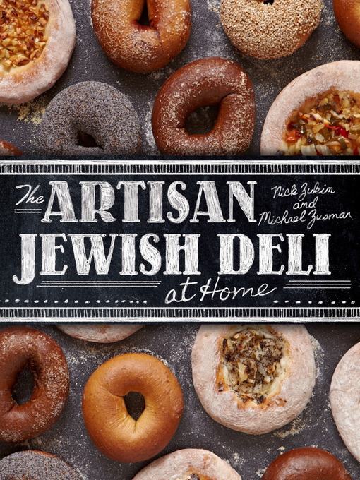 Title details for The Artisan Jewish Deli at Home by Nick Zukin - Wait list
