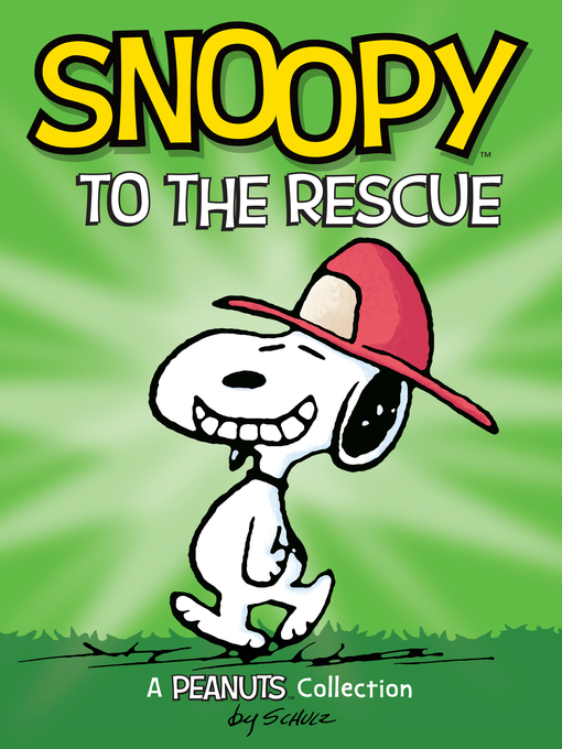 Title details for Snoopy to the Rescue by Charles M. Schulz - Available