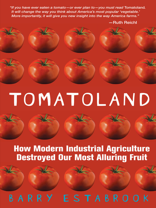 Title details for Tomatoland by Barry Estabrook - Available