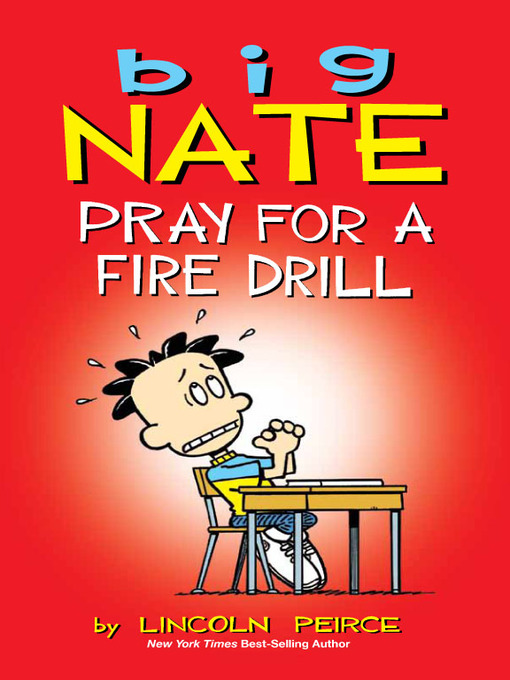 Title details for Pray for a Fire Drill by Lincoln Peirce - Wait list